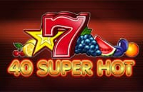 40 super hot - bonus fara depunere casino